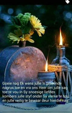 Good Night Blessings, Good Night Wishes, Good Night Sweet Dreams, Good Night Messages, Good Night Quotes, Evening Greetings, Goeie Nag, Afrikaans Quotes, Special Quotes