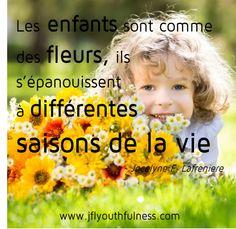 Les enfants sont comme des fleurs