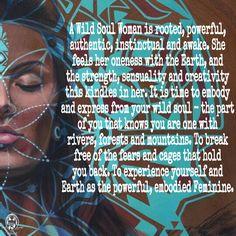 A Wild Soul Woman is