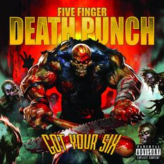 Got Your Six: Five Finger Death Punch -Adult Music Rock Got your six (2:59) -- Jekyll and Hyde (3:27) -- Wash it all away (3:45) -- Ain't my last dance (3:29) -- My nemesis (3:36) -- No sudden movement (3:21) -- Question everything (5:11) -- Hell to pay (3:09) -- Digging my own grave (3:47) -- Meet my maker (3:00) -- Boots and blood (2:45). Parental Advisory: EXPLICIT Content.