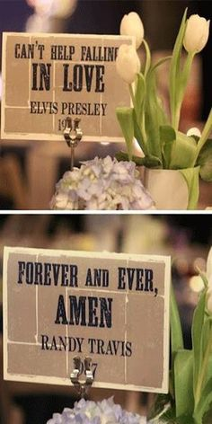 a different quote from a song at each table. and at the wedding party table a different part of the wedding song in front of each person in the wedding party