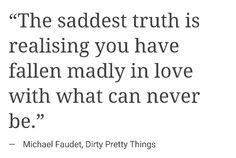the saddest truth is....