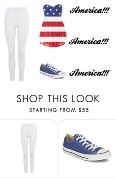 """""""#105 America!!!"""" by tori-k-meow ❤ liked on Polyvore featuring Topshop and Converse"""