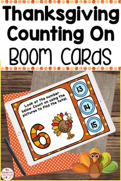 Have fun with Boom Cards introducing addition with this Thanksgiving interactive math activity all about counting on! Using boom Cards, students will use number recognition skills and counting skill to figure out the missing number. This interactive math game is perfect for grades PreK, Kindergarten and First. Use it as an introduction to addition or a math review game. #math #addition #thanksgiving