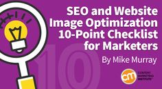 Follow this 10-point checklist to help your images win SEO favor – Content Marketing Institute