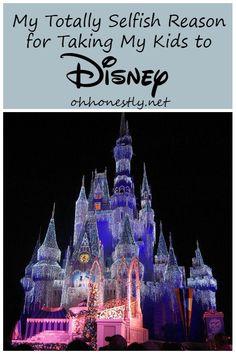 My Totally Selfish Reason for Taking My Kids to Disney