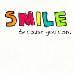 Smile, because you can :)  Pass it on :) #CHTips