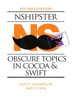 NSHipster: Obscure Topics in Cocoa & Objective-C Objective C, Regular Expression, Writing Code, Natural Language, Computer Internet, Computer Programming, Software Development, Swift, The Book
