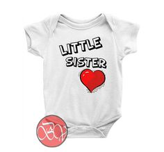 Little Sister Baby Onesie //Price: $13.75    #clothing #shirt #tshirt #tees #tee #graphictee #dtg #bigvero #OnSell #Trends #outfit #OutfitOutTheDay #OutfitDay
