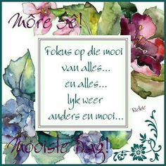 Goeie More, Afrikaans Quotes, Good Night Quotes, Inspirational Quotes, Thoughts, Good Night Greetings, Life Coach Quotes, Inspiring Quotes, Quotes Inspirational