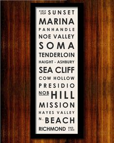 San Francisco Neighborhood Typographic Bus Roll  by MrCityPrinting, $45.00