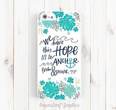 Bible Verse Quote iPhone Case, We have this hope, Hebrew 6:19, iPhone 5s 5c 5 6 Plus Case, Samsung Galaxy S4 S5 Case, Samsung Note 3 Qt36