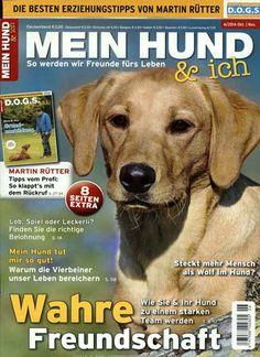 Mein Hund tut mir so gut! Warum die Vierbeiner unser Leben bereichern. Gefunden in: MEIN HUND & Ich, Nr. 6/2014