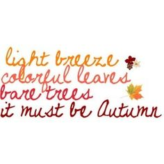 Autumn....my favorite time of the year...can't wait