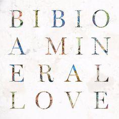 Bibioの「A Mineral Love」を @AppleMusic で聴こう。