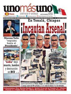 04 de Septiembre 2017, En Tonalá Chiapas ¡Incautan Arsenal! by unomásuno - issuu