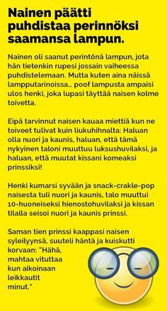 Vitsit: Nainen päätti puhdistaa perinnöksi saamansa lampun - Kohokohta.com T 62, Tarzan And Jane, Funny Photos, Finland, I Laughed, Texts, Jokes, Lol, Wisdom