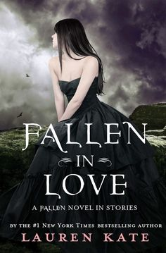 Fallen in Love: A Fallen Novel in Stories (Companion Book) by Lauren Kate