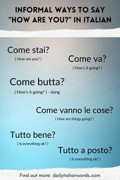 "Six informal ways of saying ""How are you?"" in the Italian language. Italian Grammar, Italian Vocabulary, Italian Phrases, Italian Words, Italian Quotes, Italian Language, Italian Lessons, French Lessons, Spanish Lessons"