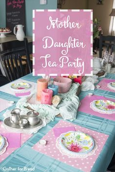 Mother Daugther Tea Party