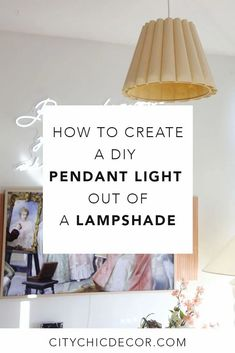 Want to turn your lampshade into a pendant light or chandelier? Look no further! Here is an easy tutorial on how to turn your lampshade into a DIY pendant light lamp within 30 minutes. #diypendantlight #diychandelier #diychandelierideas Renters Solutions, Swag Pendant Light, Studio Apartment Decorating, Studio Living, Diy Chandelier, Work Lights, Small Living Rooms, City Chic, Being A Landlord