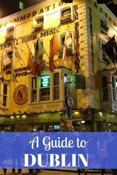 Dublin is one of my favorite cities in Ireland, but it's easy to fall into the tourist traps there. Here's a guide to Dublin with new activities to try.