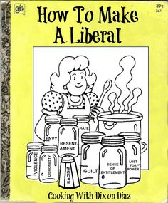 How To Make A Liberal