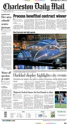 The feature story for Tuesday's paper is the new lighting system at Haddad Riverfront Park. It can be programmed for a variety of sequences and change lighting colors. The top story is the evaluation process for bidders seeking a multimillion-dollar contract with the state.