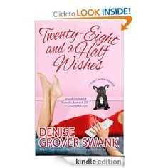 Twenty-Eight and a Half Wishes (A Rose Gardner Mystery) eBook by Denise Grover Swank -- loved it :)