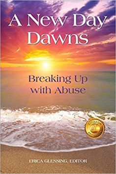 """A New Day Dawns: Breaking Up with Abuse"" is having a Kindle Free Day on Sunday the 7th! It would be awesome if you… http://amzn.to/2qNbicL"