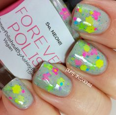 Plump and Polished: Forever Polished - So, NEON!!