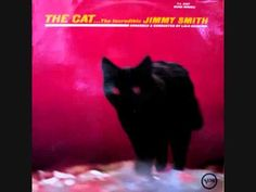 Jimmy Smith _ The Cat Thanks, Dave Michaels! Jimmy Smith, Cat Party, Piano Music, Good Vibes, Rolling Stones, Beatles, Good Music, Jazz, Blues