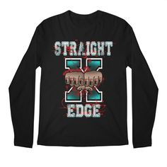 Straight Edge Drug Free sXe Long Sleeve T-Shirt