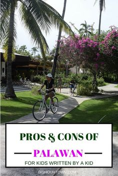 Pros & Cons of Palawan for kids written by a kid. http://www.dishourtown.com/pros-cons-of-palawan-for-kids-written-by-a-kid/?utm_campaign=coschedule&utm_source=pinterest&utm_medium=Dish%20Our%20Town%20%20-%20Brenda%2C%20Andrew%20and%20B%20Tolentino&utm_content=Pros%20and%20Cons%20of%20Palawan%20for%20kids%20written%20by%20a%20kid.