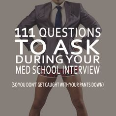 Med school interview season coming up, so I've put together a massive list of questions that you can ask during your medical school interview so you don't get caught with your pants down when someone
