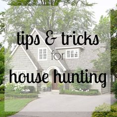 House hunting tips & checklist