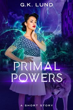 """Read """"Primal Powers"""" by G. Lund available from Rakuten Kobo. Everyone knows that wolves stay in the forest… Tegan Byers knows about otherworldly abilities, no matter how strong… or . Fantasy Authors, Fantasy Books, Save The Day, Lund, Weird And Wonderful, Everyone Knows, Short Stories, This Book, Paranormal"""