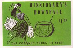 Missionary's Downfall..the coconut is yours to keep.
