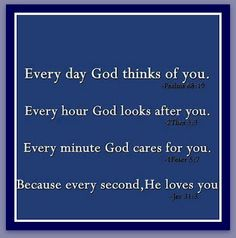 Every Day.... God Loves You
