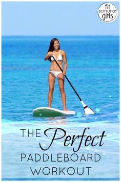 A Stand Up Paddleboard Workout that Kristen did --- that you can, too! | Fit Bottomed Girls