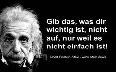 Gib das, was dir wichtig ist, nicht auf, nur weil es nicht einfach ist! (Albert Einstein) Durchhaltevermögen steigern: Nicht aufgeben! Und wieder hat der innere Schweinehund gesiegt... Von w...