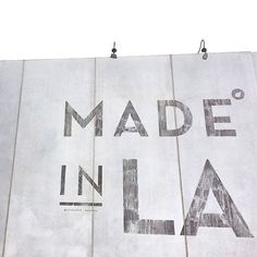 The 30 Most Instagrammed L.A. Landmarks #refinery29  http://www.refinery29.com/popular-los-angeles-landmark-photos#slide-26  Made In L.A. Mural Don't worry: We won't tell anyone you weren't actually born here.Cisco Home, 8025 Melrose Avenue (at North Laurel Avenue); 323-932-1155.