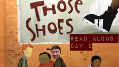 Day 8: Those Shoes- Read Aloud