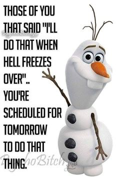 Sarcastic Humor, Sarcasm, Snow Quotes, Weather Memes, Comic Poster, More Than Words, Daily Quotes, Disney Characters, Fictional Characters