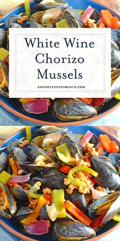 White Wine Chorizo Mussels Chorizo Mussels Are Succulent Luscious Tender Mussels In A Savory Butter Chorizo Wine Sauce Crusty Bread Is A Must Steamedmussels Easymusselrecipes Steampot Www Savoryexperiments Com Shellfish Recipes, Seafood Recipes, Wine Recipes, Mexican Food Recipes, Cooking Recipes, Chorizo, Seafood Dinner, Fish And Seafood, Mussels Seafood