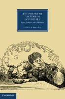 """Read """"The Poetry of Victorian Scientists Style, Science and Nonsense"""" by Daniel Brown available from Rakuten Kobo. A surprising number of Victorian scientists wrote poetry. Many came to science as children through such games as the spi. New Books, Good Books, Cambridge Book, Literary Criticism, Books Online, Free Apps, Scientists, Literature, Fiction"""