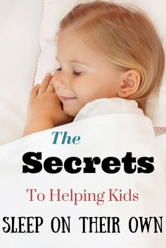 The secrets to getting children to sleep on their own at night