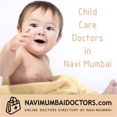For Best #Childspecialist in #NaviMumbai #India Search Your Nearest #Doctor and Get an #Appointment for #Consultation http://navimumbaidoctors.com/child_specialists_doctors_navi_mumbai.html
