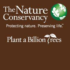 Join Nature Conservancy's Plant a Billion tree campaign for Arbor Day (27th April' 2012)