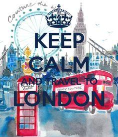KEEP CALM AND TRAVEL TO LONDON, REDBUS, LONDON EYE, PHONE BOX, TOWER BRIDGE